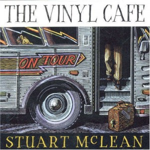 Stuart Mclean Vinyl Cafe Springer Theatre Playhouse Gananoque
