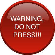 do not press click red button