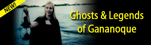 walking tour features stories of ghost ships, pirate raids and the mysterious fate of Gananoque's founder